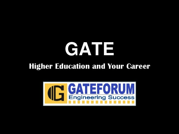 GATEHigher Education and Your Career