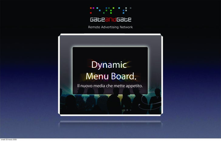 Remote Advertising Network                                 Dynamic                            Menu Board.                 ...