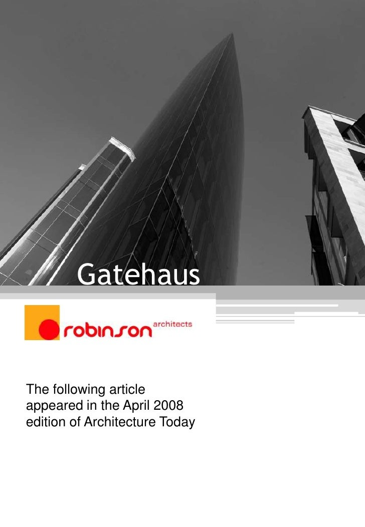Gatehaus<br />The following article appeared in the April 2008 edition of Architecture Today <br />