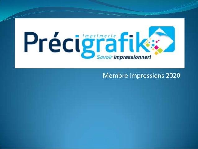 Membre impressions 2020