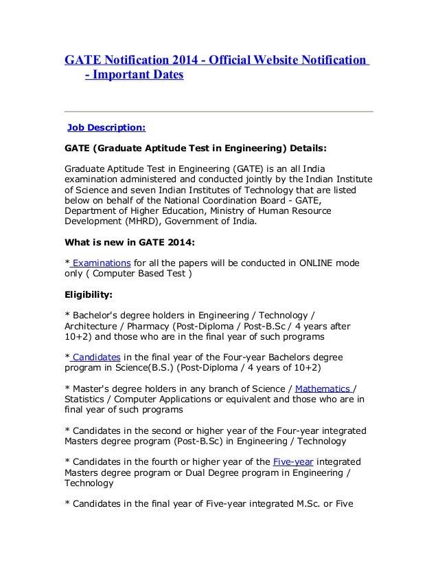 GATE Notification 2014 - Official Website Notification - Important Dates Job Description: GATE (Graduate Aptitude Test in ...