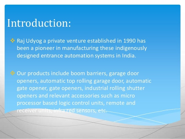 2. We Are Manufacturers ...
