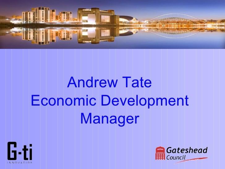 Andrew Tate Economic Development       Manager