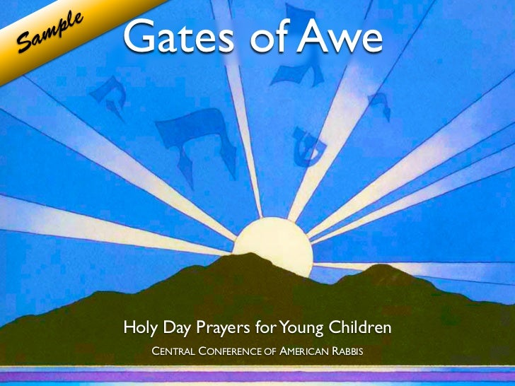 Gates of Awe     ple  amS           Holy Day Prayers for Young Children              CENTRAL CONFERENCE OF AMERICAN RABBIS