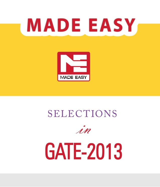 MADE EASY  selec t ions  in  GATE-2013