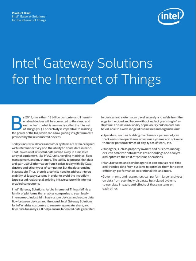 B y 2015, more than 15 billion compute- and Internet- enabled devices will be connected to the cloud and each other1 in wh...