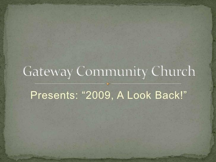 """Presents: """"2009, A Look Back!"""""""