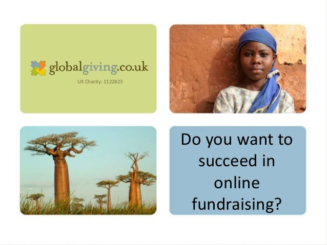 UK Charity: 1122823 Do you want to succeed in online fundraising?