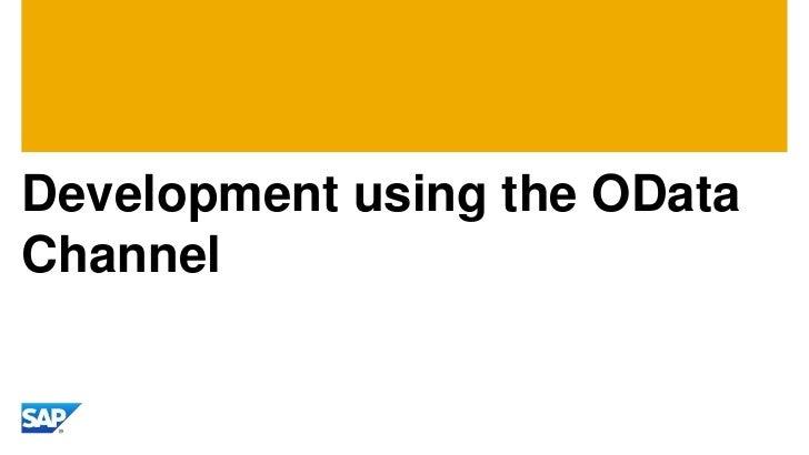 Development using the ODataChannel