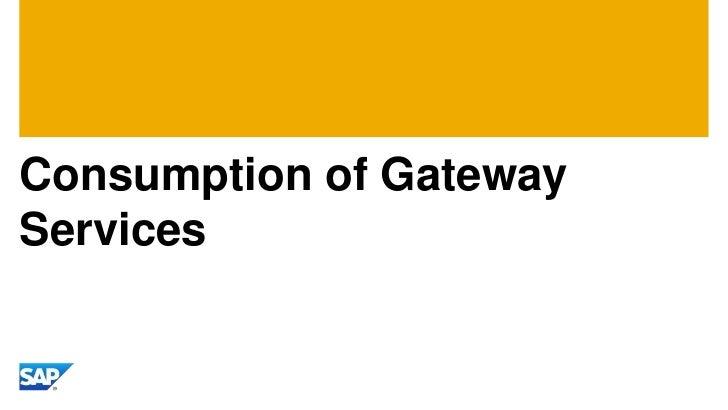 Consumption of GatewayServices