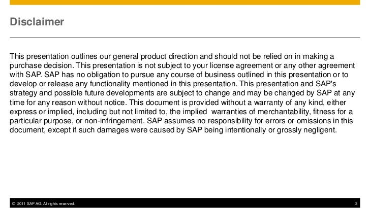 DisclaimerThis presentation outlines our general product direction and should not be relied on in making apurchase decisio...