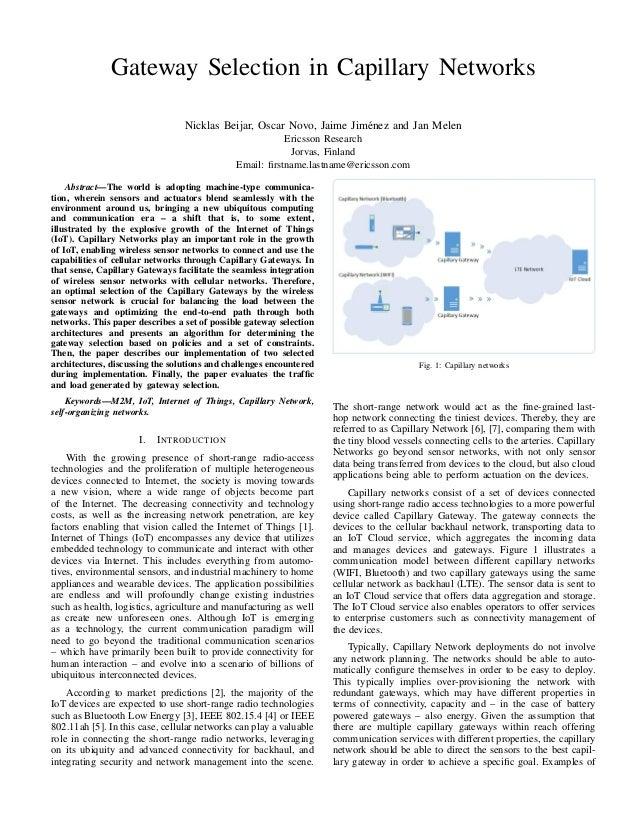 Gateway Selection in Capillary Networks Nicklas Beijar, Oscar Novo, Jaime Jim´enez and Jan Melen Ericsson Research Jorvas,...