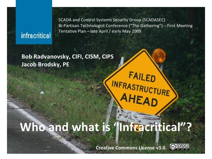"Who and what is ""Infracritical""? SCADA and Control Systems Security Group (SCADASEC) Bi-Partisan Technologist Conference (..."