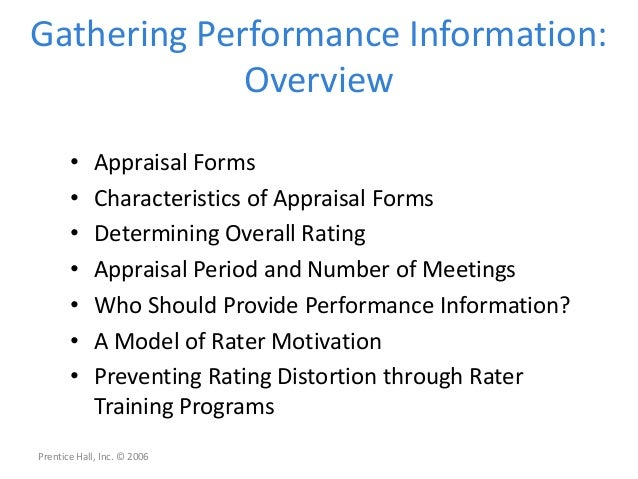 Gathering Performance Information:Overview• Appraisal Forms• Characteristics of Appraisal Forms• Determining Overall Ratin...
