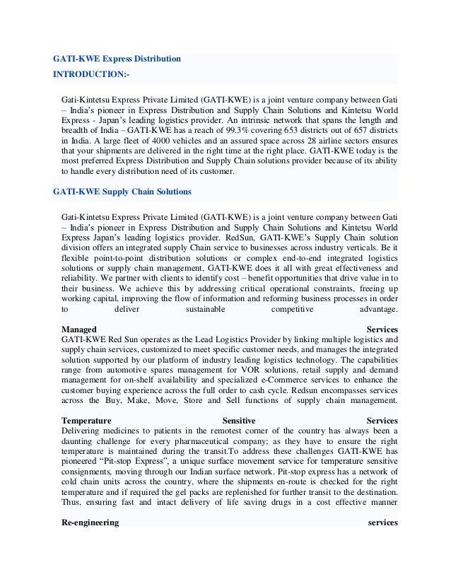 GATI-KWE Express DistributionINTRODUCTION:- Gati-Kintetsu Express Private Limited (GATI-KWE) is a joint venture company be...