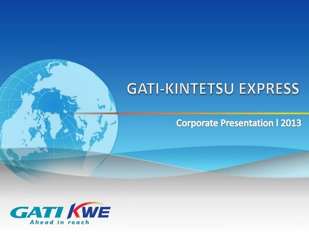 Our Profile GATI - 1989 • India's pioneer and leader in Express Distribution and Supply Chain Solution • Integrated logist...