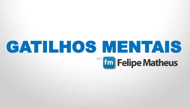 GATILHOS MENTAISpor