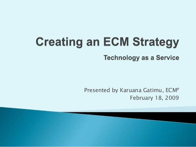 Creating an Enterprise Content Management Strategy