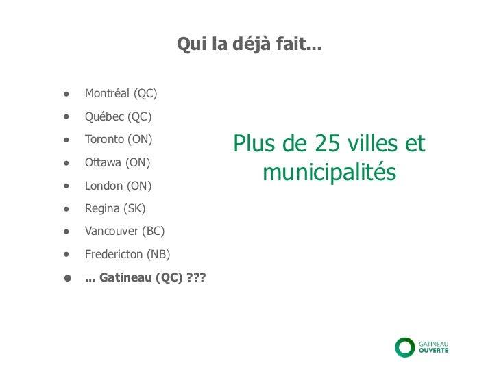 Qui la déjà fait...•   Montréal (QC)•   Québec (QC)•   Toronto (ON)                              Plus de 25 villes et•   O...
