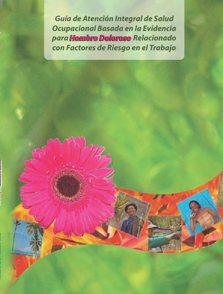 Guía de Atención Integral de Salud                                      Ocupacional Basada en la Evidencia 1              ...