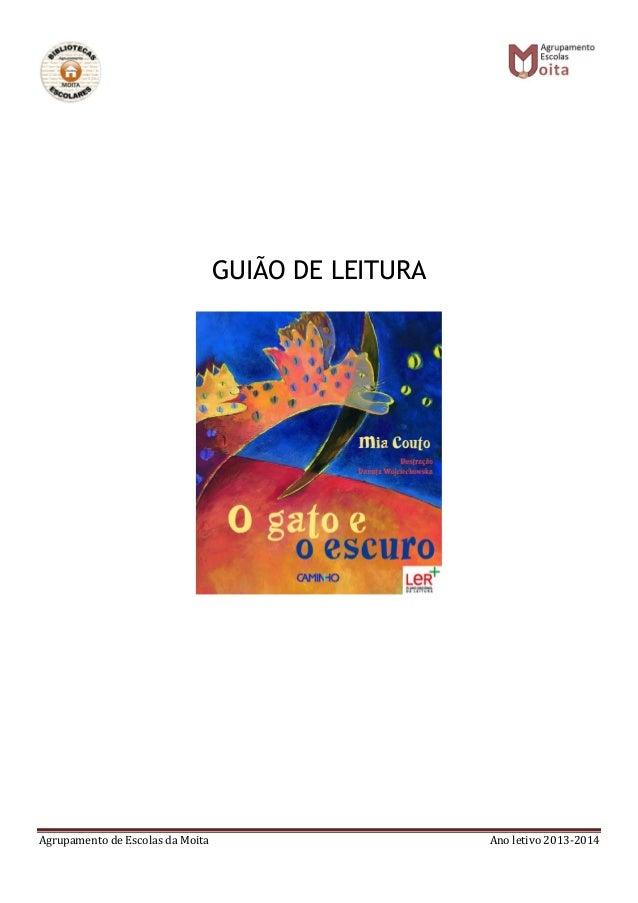 Agrupamento de Escolas da Moita Ano letivo 2013-2014 GUIÃO DE LEITURA