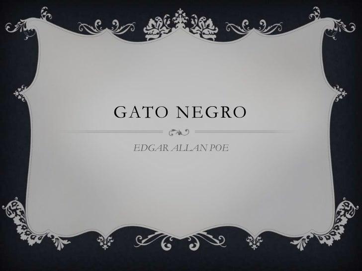 Gato Negro<br />EDGAR ALLAN POE <br />