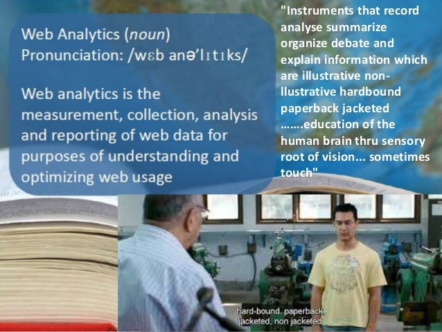 """Instruments that record analyse summarize organize debate and explain information which are illustrative non- llustrative..."