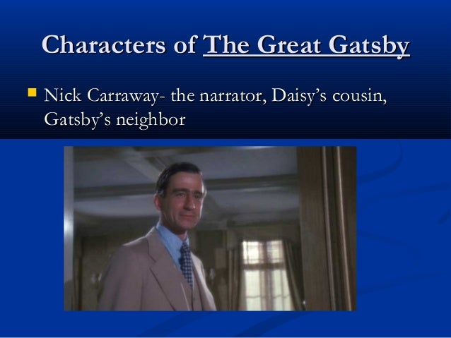 nick carraway is a trustworthy narrator She's the new nick carraway (great gatsby anyone) it's not like zach crumpled  it up but then changed his mind and grabbed it later the note.