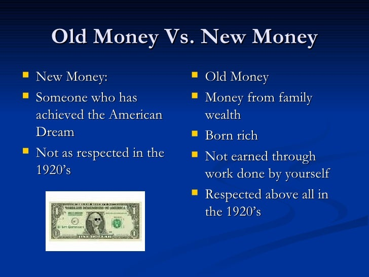 Great gatsby new money and old money