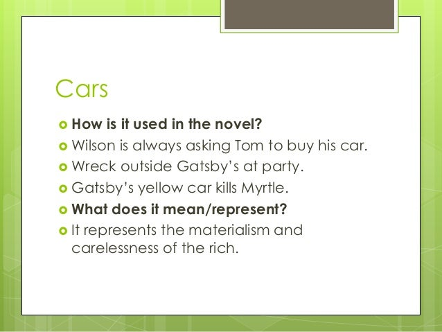What Does Gatsby S Car Represent