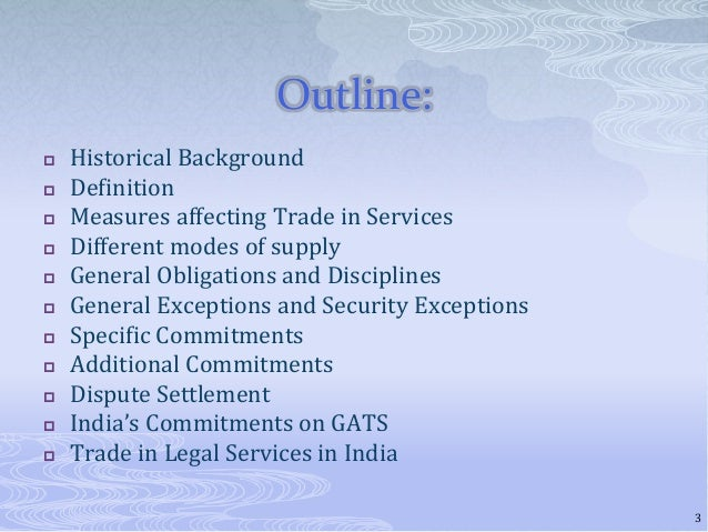 The General Agreement On Trade In Services