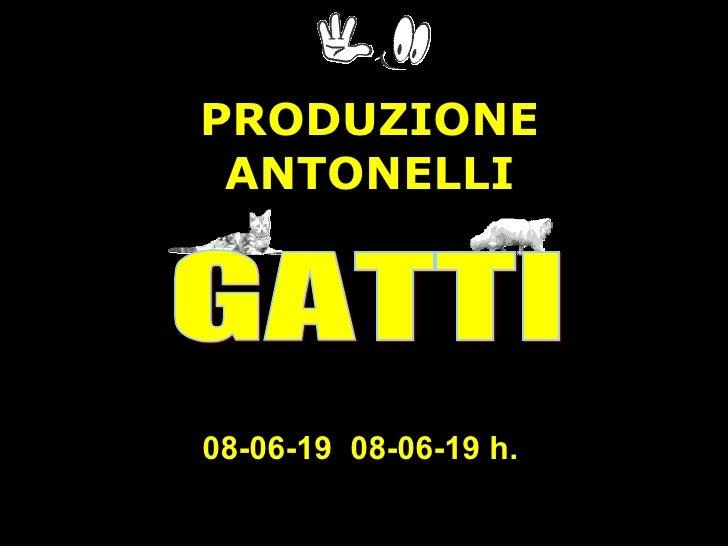 09-06-03   09-06-03  h.   PRODUZIONE  ANTONELLI GATTI