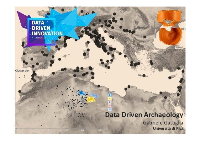 https://www.flickr.com/photos/wwworks/ DataDrivenArchaeology GabrieleGattiglia Università diPisa