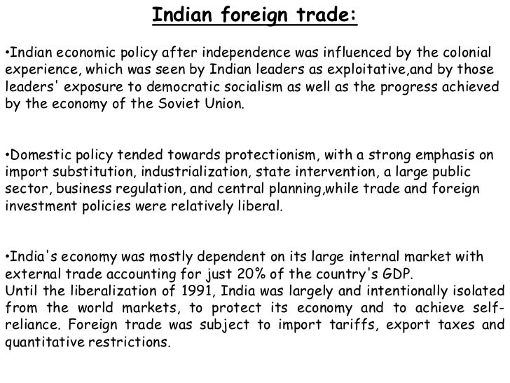foreign trade of india trade policies and impact 12 products  china's wto accession and impact on india 174 india and  liberalization of  foreign trade is a watershed in development policy of both india and.