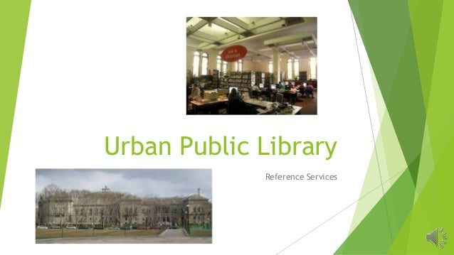 Urban Public Library Reference Services
