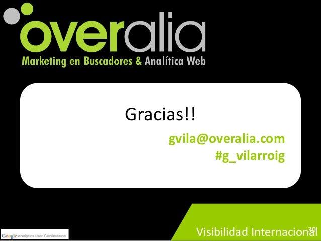 Gauc 2013 importacion_costes_google_analytics_guillermo_vilarroig_overalia