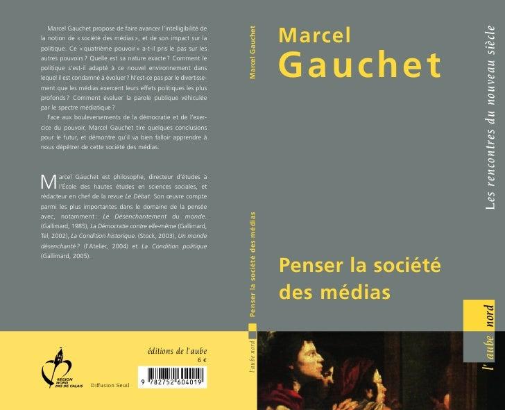 Marcel Gauchet                                                                                                            ...