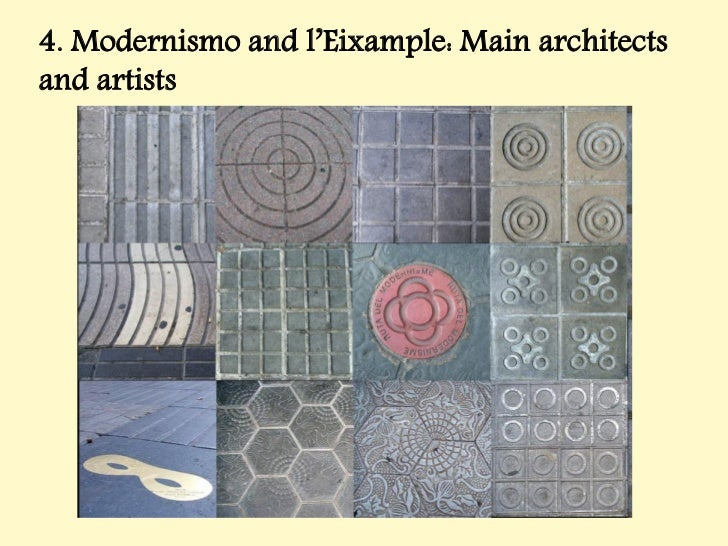 4. Modernismo and l'Eixample: Main architectsand artists
