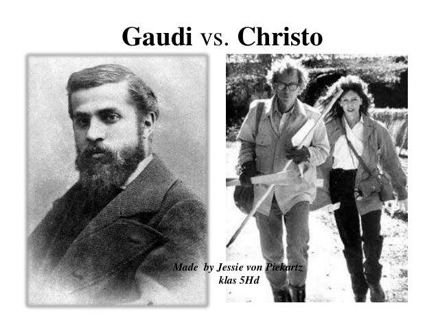 Gaudi vs. Christo Made by Jessie von Piekartz klas 5Hd
