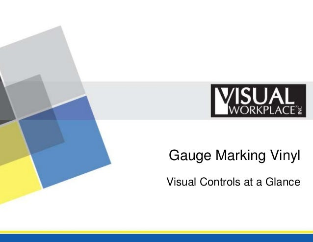 Gauge Marking VinylVisual Controls at a Glance