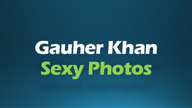 Gauher Khan Sexy Photos
