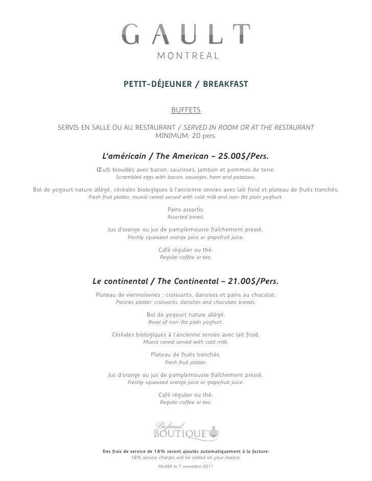 PETIT-DÉJEUNER / BREAKFAST                                                        BUFFETS         SERVIS EN SALLE OU AU RE...