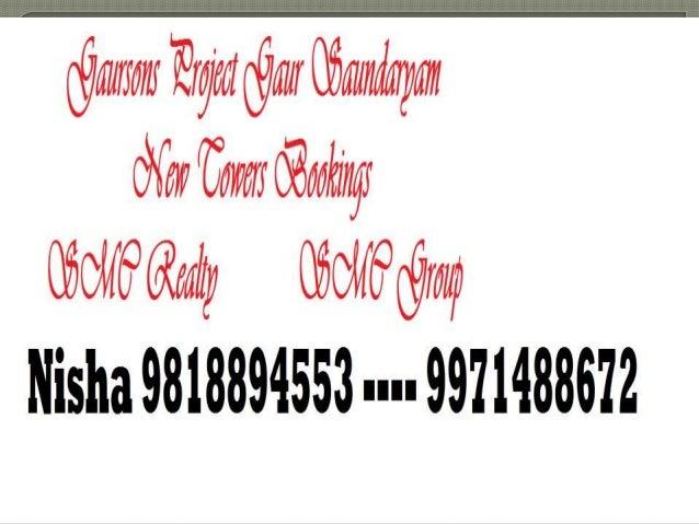 9818894553 New Towers Noida Extension Price List, Gaursons Saundaryam Slide 2