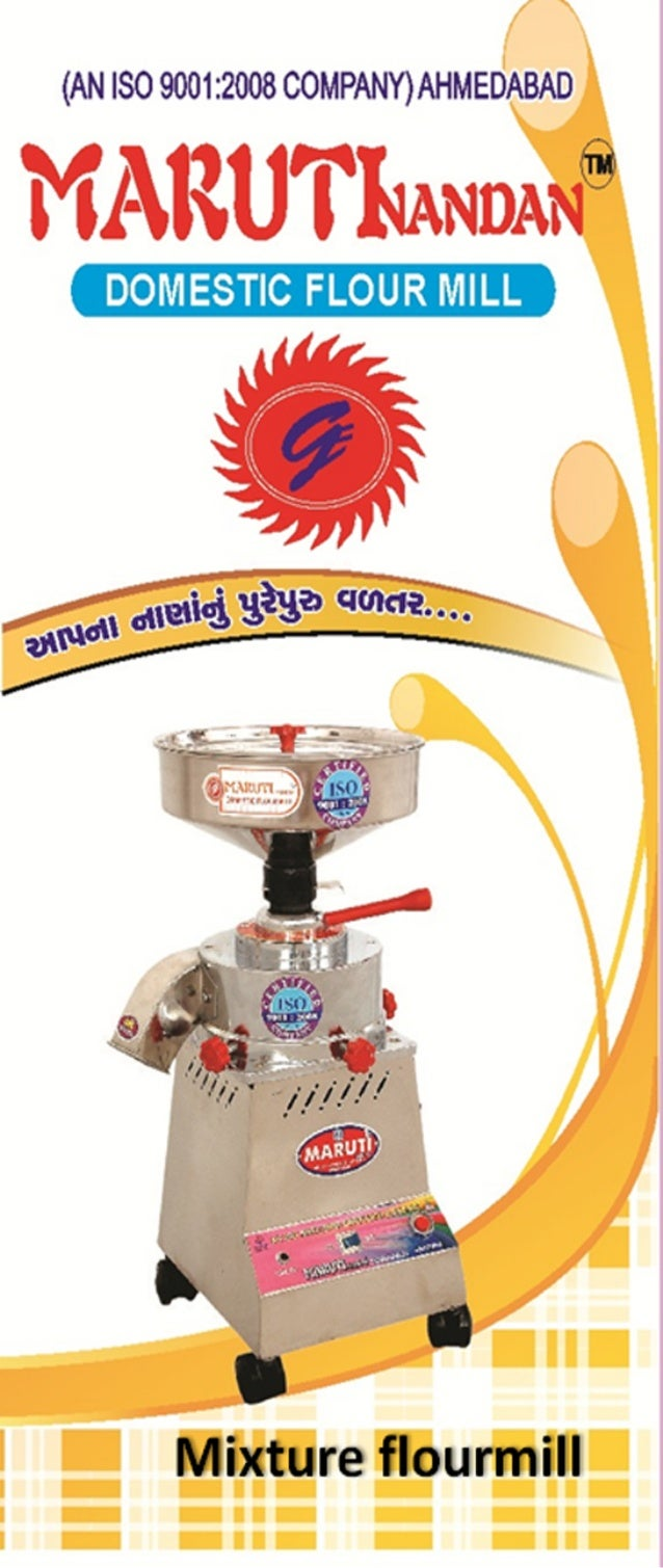Gaurang Enterprise, Maruti Nandan Flour Mill, Ahmedabad, Flour Mills