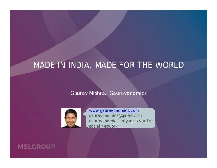 Made in India        Made for the World                 January 8, 2010         NASSCOM Emerge Fridays 2.0, Delhi         ...