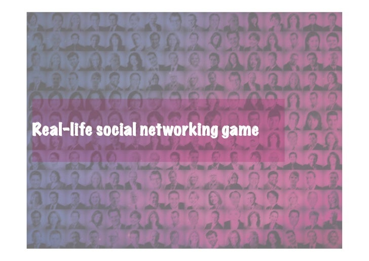 Real-life social networking game