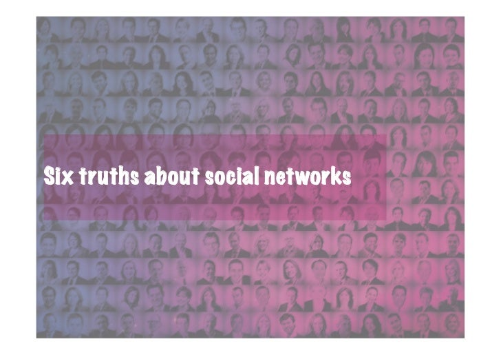 Six truths about social networks