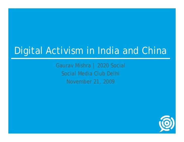Digital Activism in India and China          Gaurav Mishra   2020 Social            Social Media Club Delhi              N...