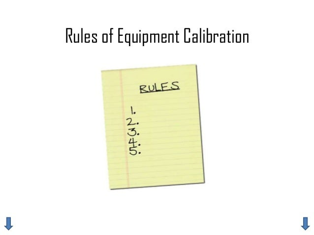 Rules of Equipment Calibration