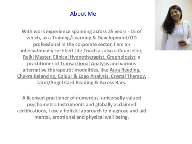 About Me With work experience spanning across 35 years - 15 of which, as a Training/Learning & Development/OD professional...